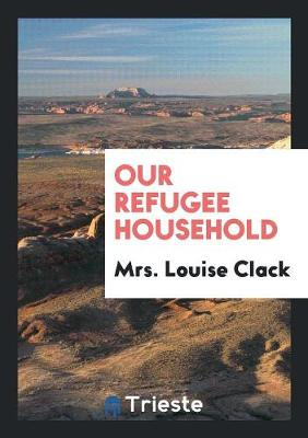 Our Refugee Household (Paperback)