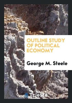 Outline Study of Political Economy (Paperback)