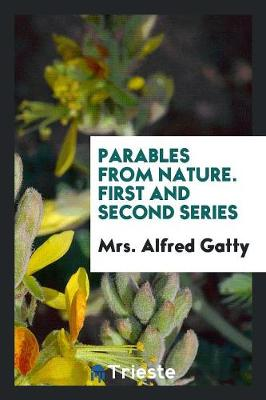 Parables from Nature. First and Second Series (Paperback)