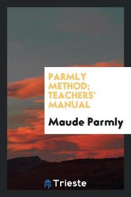 Parmly Method; Teachers' Manual (Paperback)