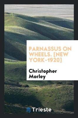 Parnassus on Wheels. [new York-1920] (Paperback)