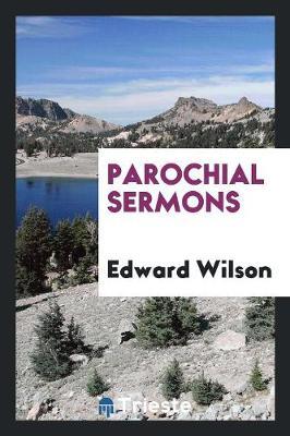 Parochial Sermons (Paperback)