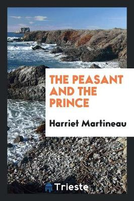 The Peasant and the Prince (Paperback)
