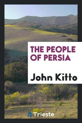 The People of Persia (Paperback)