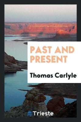 Past and Present (Paperback)