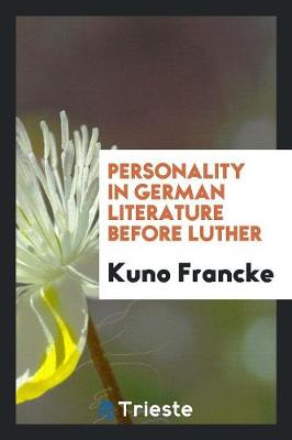 Personality in German Literature Before Luther (Paperback)