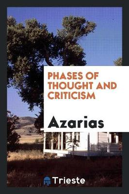 Phases of Thought and Criticism (Paperback)