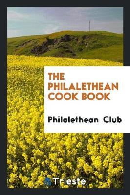 The Philalethean Cook Book (Paperback)