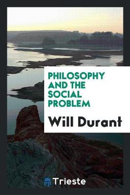 Philosophy and the Social Problem (Paperback)