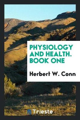 Physiology and Health. Book One (Paperback)