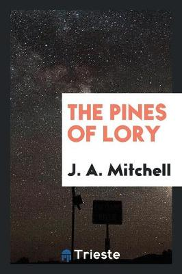 The Pines of Lory (Paperback)