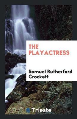 The Playactress (Paperback)
