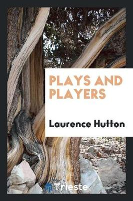 Plays and Players (Paperback)