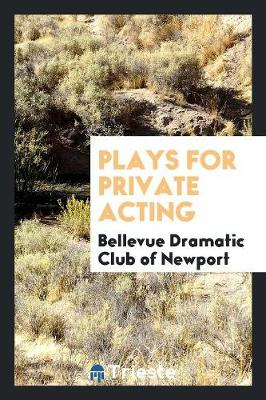 Plays for Private Acting (Paperback)