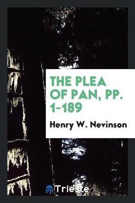 The Plea of Pan, Pp. 1-189 (Paperback)