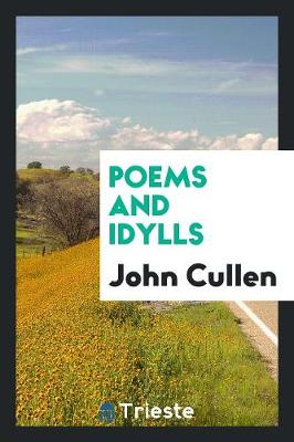 Poems and Idylls (Paperback)