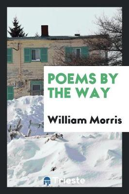 Poems by the Way (Paperback)
