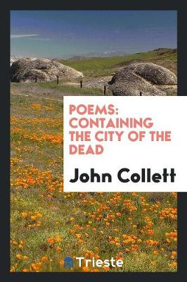 Poems: Containing the City of the Dead (Paperback)