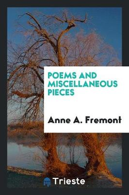 Poems and Miscellaneous Pieces (Paperback)