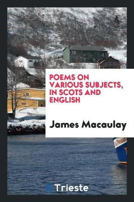 Poems on Various Subjects, in Scots and English (Paperback)