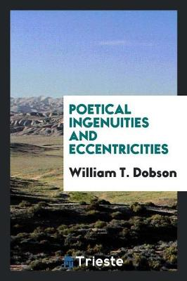 Poetical Ingenuities and Eccentricities (Paperback)