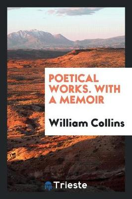 Poetical Works. with a Memoir (Paperback)