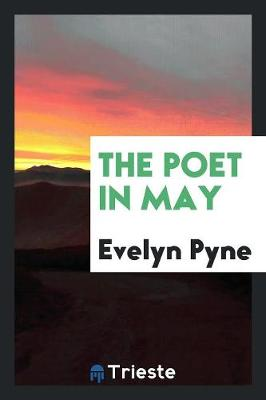 The Poet in May (Paperback)