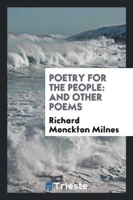 Poetry for the People: And Other Poems (Paperback)