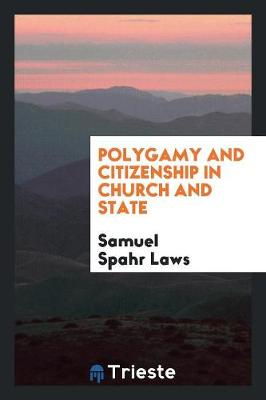 Polygamy and Citizenship in Church and State (Paperback)