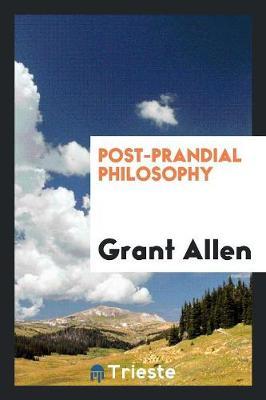 Post-Prandial Philosophy (Paperback)