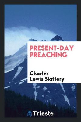 Present-Day Preaching (Paperback)