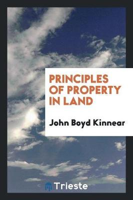 Principles of Property in Land (Paperback)