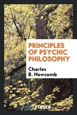 Principles of Psychic Philosophy (Paperback)