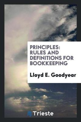 Principles: Rules and Definitions for Bookkeeping (Paperback)
