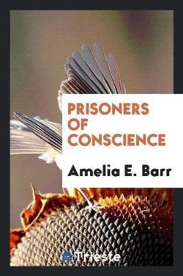 Prisoners of Conscience (Paperback)