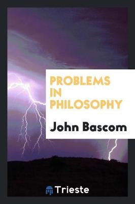 Problems in Philosophy (Paperback)