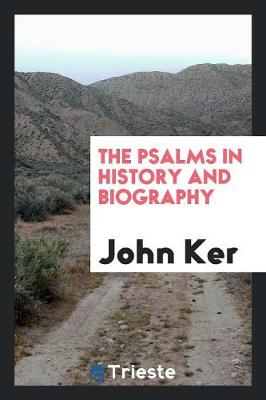 The Psalms in History and Biography (Paperback)