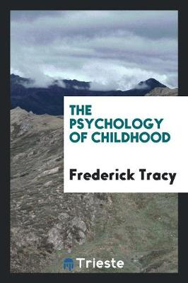 The Psychology of Childhood (Paperback)