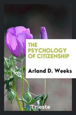 The Psychology of Citizenship (Paperback)