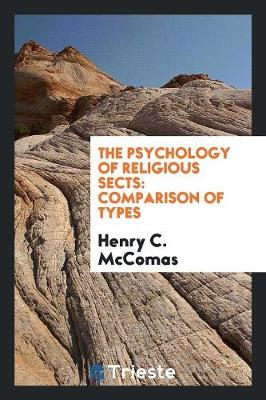 The Psychology of Religious Sects: Comparison of Types (Paperback)