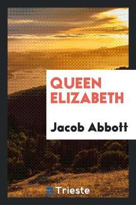 Queen Elizabeth (Paperback)