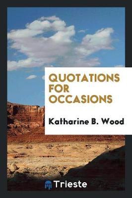 Quotations for Occasions (Paperback)