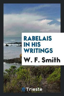 Rabelais in His Writings (Paperback)