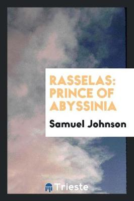Rasselas: Prince of Abyssinia (Paperback)