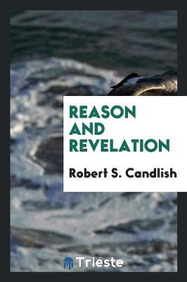 Reason and Revelation (Paperback)