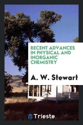 Recent Advances in Physical and Inorganic Chemistry (Paperback)