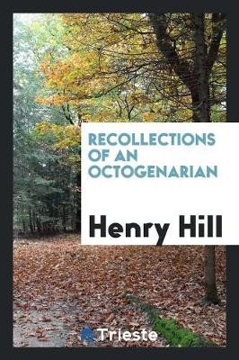 Recollections of an Octogenarian (Paperback)