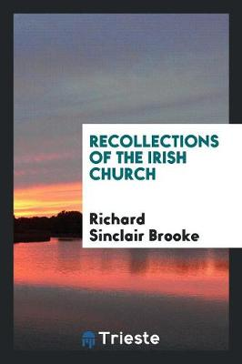 Recollections of the Irish Church (Paperback)