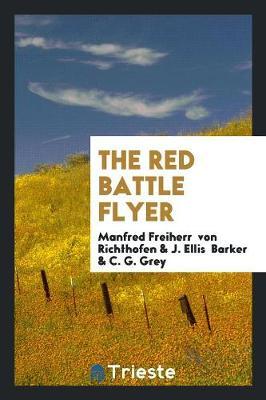 The Red Battle Flyer (Paperback)