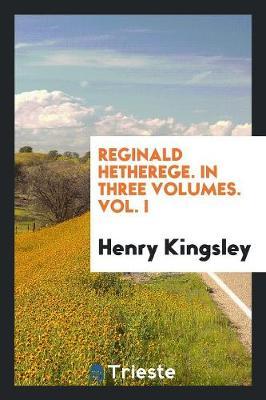 Reginald Hetherege (Paperback)